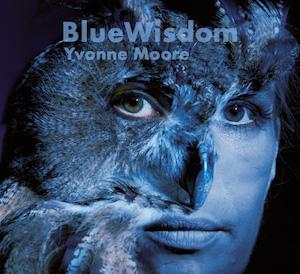 Blue Wisdom - Yvonne Moore