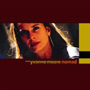 Nomad - Yvonne Moore - 2002